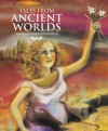 Tales from Ancient Worlds - Shahrukh Husain, Bee Willey