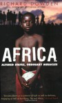 Africa: Altered States, Ordinary Miracles - Richard Dowden, Chinua Achebe
