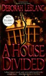 A House Divided - Deborah Leblanc