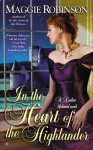 In the Heart of the Highlander - Maggie Robinson