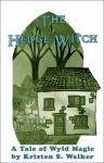 The Hedge Witch - Kristen S. Walker