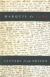 Letters from Prison - Marquis de Sade, Richard Seaver