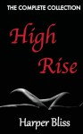 High Rise: The Complete Collection - Harper Bliss