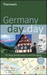 Frommer's Germany Day by Day - Donald Olson, George MacDonald