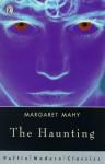 The Haunting (Puffin Modern Classics) - Margaret Mahy