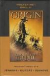 Wolverine: Origin Premiere HC (Variant) - Paul Jenkins, Joe Quesada, Bill Jemas, Andy Kubert