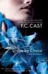 Divine by Choice - Phyllis Christine Cast