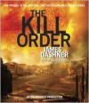 The Kill Order (Maze Runner Prequel) - James Dashner, Mark Deakins