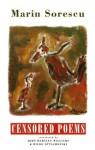 Censored Poems - Marin Sorescu
