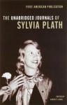 The Unabridged Journals of Sylvia Plath - Karen V. Kukil, Sylvia Plath