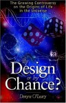 By Design or by Chance - Denyse O'Leary