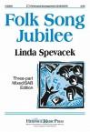 Folk Song Jubilee - Linda Spevacek