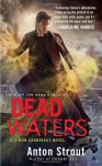Dead Waters - Anton Strout