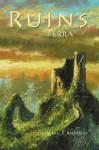 Ruins Terra - Eric T. Reynolds, Stoney M. Setzer, Kate Kelly, Michael Merriam, George Page III