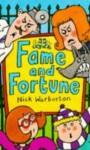Fame And Fortune - Nick Warburton, Chris Smedley