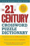 The 21st Century Crossword Puzzle Dictionary - Kevin McCann, Mark Diehl