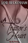 A Traitor's Heart - Jane Beckenham
