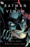Batman: Venom - Jose Luis Garcia-Lopez, José Luis García-López, Dennis O'Neil