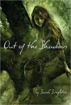 Out of the Shadows - Sarah Singleton