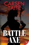 Battle Axe - Carsen Taite
