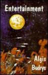 Entertainment - Algis Budrys, Don Maitz
