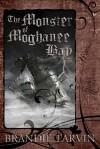 The Monster of Moghanee Bay - Brandie Tarvin