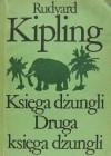 Księga dżungli. Druga księga dżungli - Rudyard Kipling