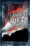 The Great Rift - Edward W. Robertson