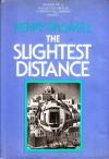 The Slightest Distance - Henry Bromell