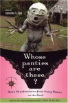Whose Panties Are These?: More Misadventures from Funny Women on the Road - Jennifer L. Leo, James O'Reilly, Larry Habegger