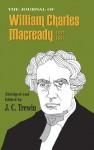 The Journal of William Charles Macready, 1832-1851 - J. C. Trewin