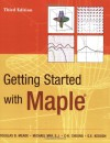 Getting Started with Maple - Douglas B. Meade, Michael May, Gerard E. Keough