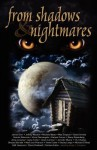 From Shadows and Nightmares - James Dorr, Jeffrey Wooten, Michele Wyan, Quintin Peterson, Steve Coate, Mark Lee Pearson, Vince Darcangelo