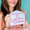 13 Little Blue Envelopes - Maureen Johnson, Emily Durante