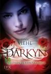 Darkyn 7: Am Ende der Dunkelheit - Lynn Viehl