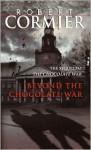 Beyond the Chocolate War - Robert Cormier