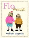 Flo & Wendell - William Wegman