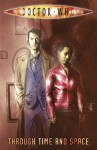 Doctor Who: Through Time and Space (Doctor Who (IDW)) - Gary Russell, Tony Lee, Paul Grist, Ben Templesmith, Leah Moore, John Reppion, John Ostrander, Rich Johnston, Charlie Kirchoff