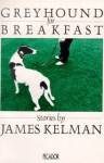 Greyhound for Breakfast - James Kelman