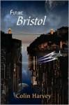 Future Bristol - Colin Harvey