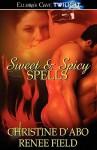 Sweet & Spicy Spells - Renee Field