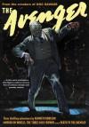 The Avenger Vol. 7: Murder on Wheels & The Three Gold Crowns - Kenneth Robeson, Paul Ernst, Emile C. Tepperman, Will Murray, Alan Hathway, Clifford Goodrich