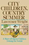 City Children, Country Summer - Lawrence Wright