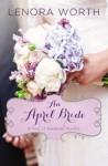 An April Bride - Lenora Worth
