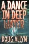 A Dance in Deep Water - Doug Allyn