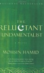 The Reluctant Fundamentalist - Mohsin Hamid