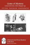 Gems of Mystery: Lost Jewels from a More Elegant Age - A.E.W. Mason, Harold MacGrath, Richard Harding Davis