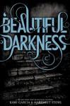 Beautiful Darkness - Kami Garcia, Margaret Stohl
