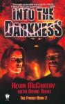 Into the Darkness - Kevin McCarthy, David Silva