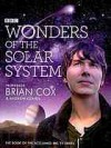 Wonders of the Solar System - Brian Cox, Andrew Cohen